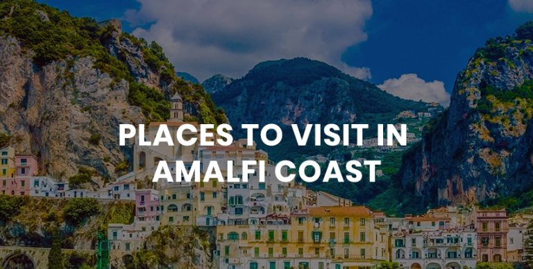 Places to visit in Amalfi Coast